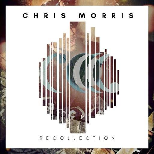 Chris Morris альбом Recollection