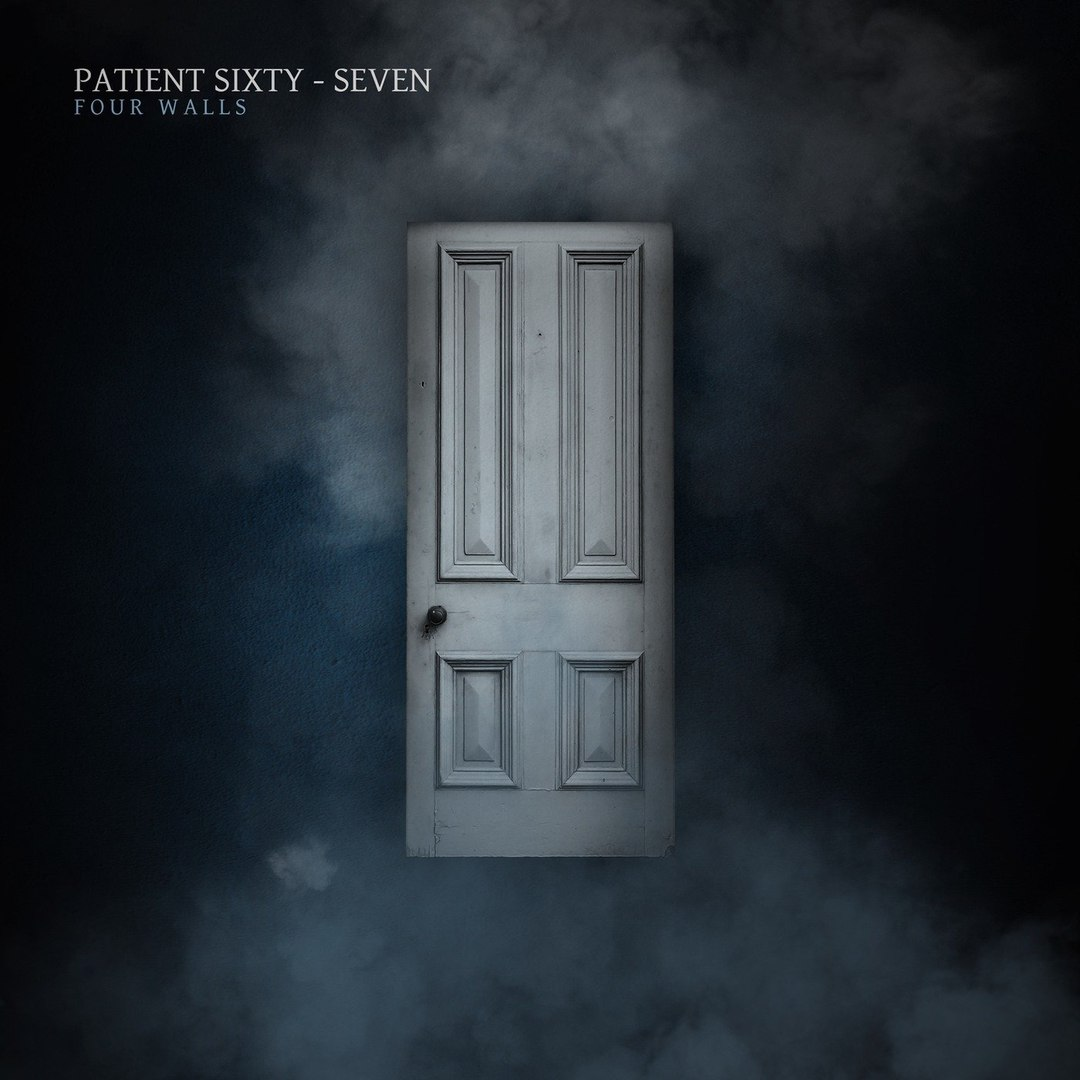 Patient Sixty-Seven - Four Walls [EP] (2018)