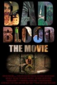 Плохая кровь / Bad Blood: The Movie (2016)