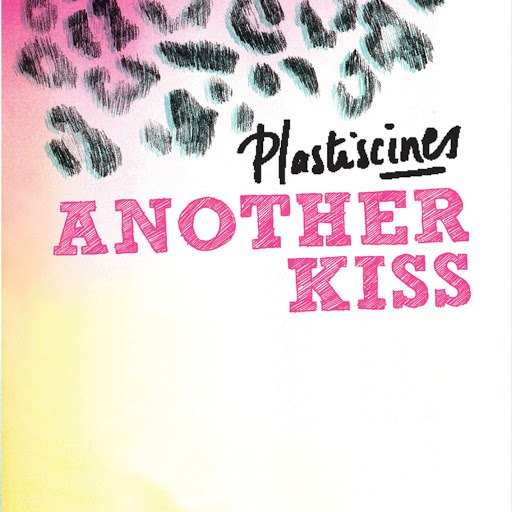 Plastiscines альбом Another Kiss