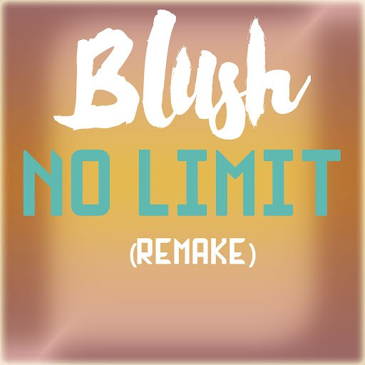 Blush альбом No Limit (Remake)