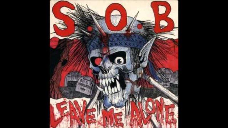 S.O.B. - Leave Me Alone EP