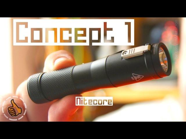 Nitecore Concept 1 - Фонарь Концептуальней некуда ?