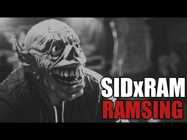 SIDxRAM - Ramsing Премьера Клипа