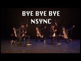 Bye Bye Bye N' Sync Choreography By Alexander Chung