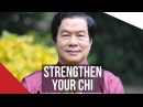 HOW TO STRENGTHEN YOUR CHI Mantak Chia on London Real