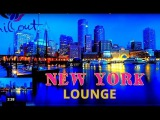 New York Chillout Lounge Beat &amp Tropical House  Relaxing Music mix Summer Emotions New Age