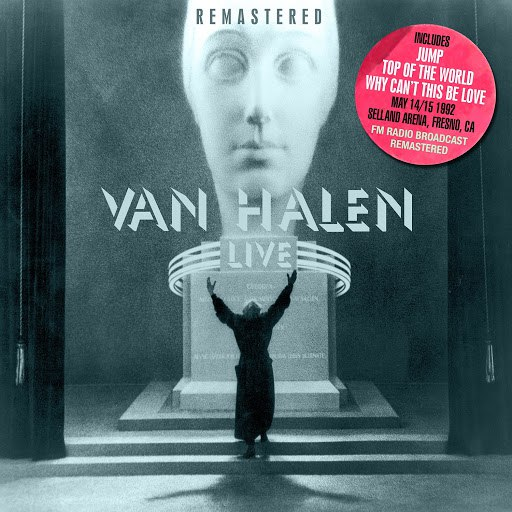 Van Halen альбом Live At The Selland Arena, Fresno, Ca May 14/15 1992 (Remastered)