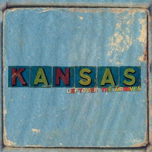 Kansas альбом Leftover The Airwaves (Live Radio Broadcast)