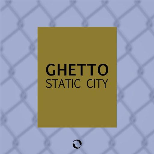 Ghetto альбом Static City