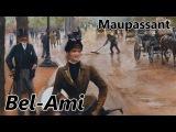 Maupassant, Bel-Ami - R
