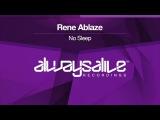 Rene Ablaze - No Sleep Available 20.10.2017