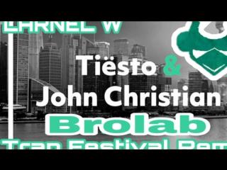 Tiesto vs. John Christian SWACQ - Brolab (LARNEL W Trap Festival Remix)