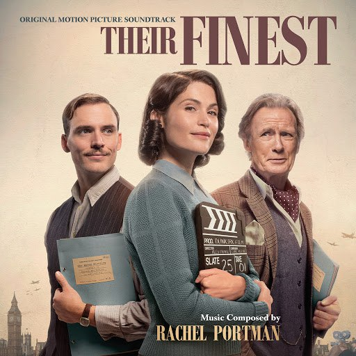 Rachel Portman альбом Their Finest (Original Motion Picture Soundtrack)