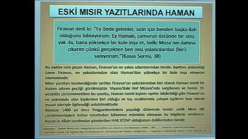 Kuran mucizeleri Kuranda bahsi geçen Haman, eski Mısır yazıtlarında da aynen vardır
