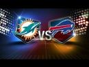 Week 15 / 17.12.2017 / Miami Dolphins @ Buffalo Bills