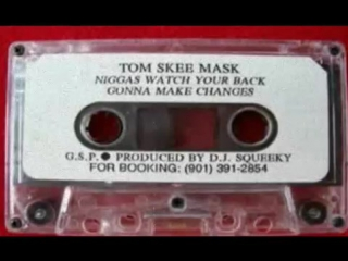Tom Skee Mask - Niggas Watch Your Back (1994)