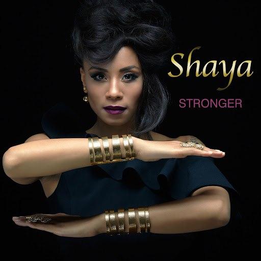 Shaya альбом Stronger