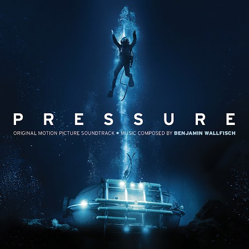 Benjamin Wallfisch альбом Pressure (Original Motion Picture Soundtrack)