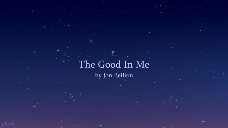 ★ The Good In Me KEITH VLD MV