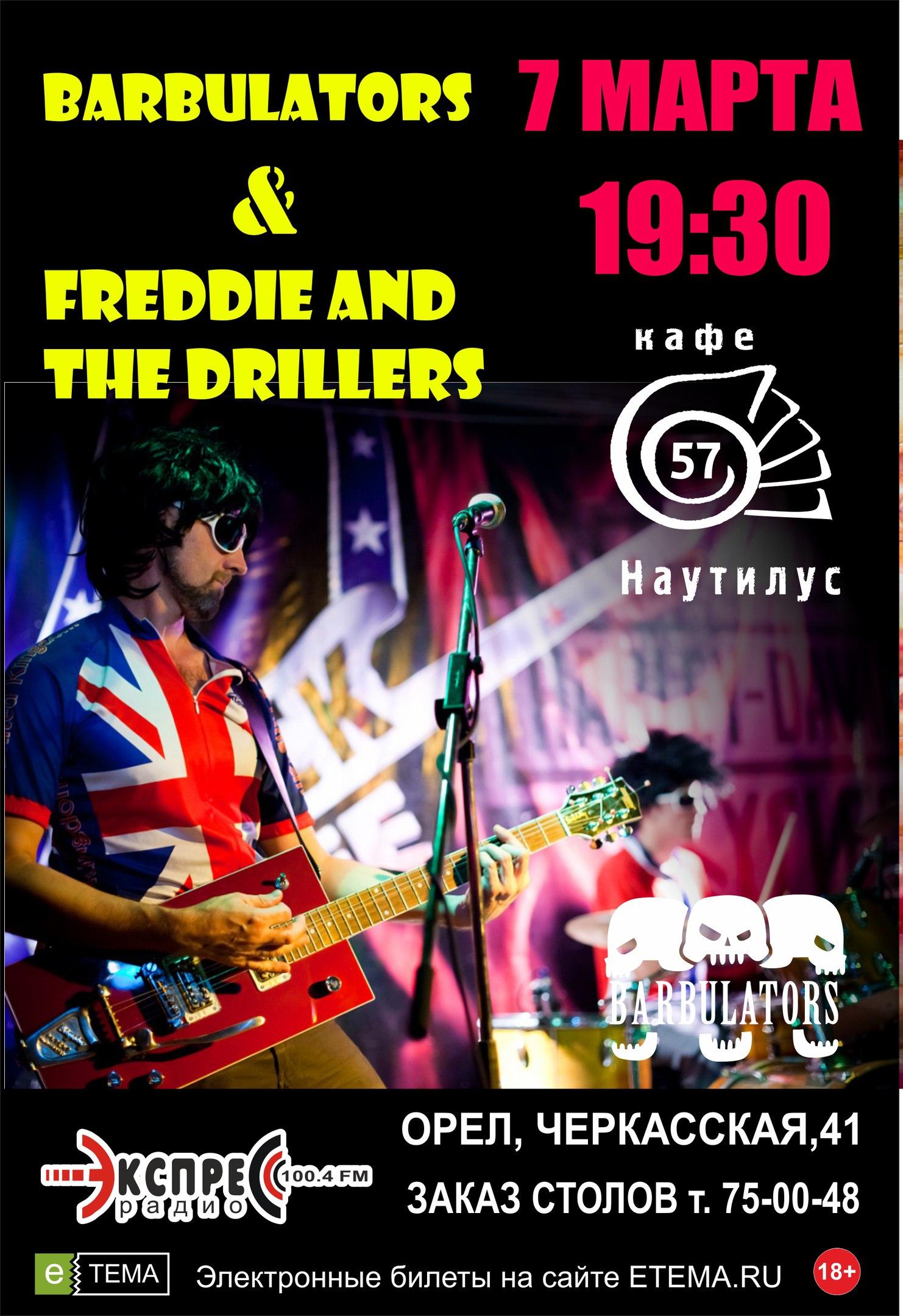 Freddie and the Drillers & BARBULATORS