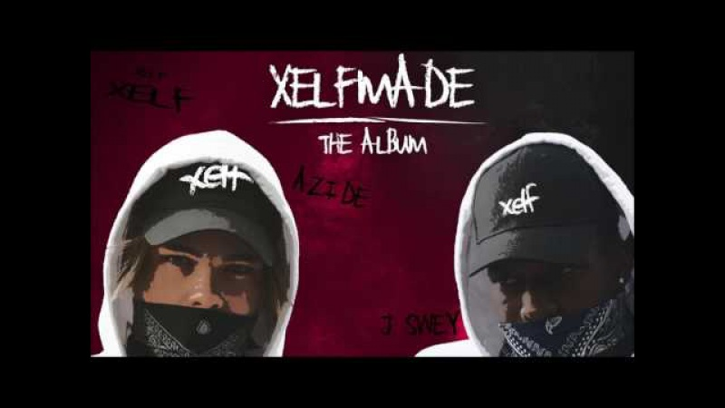 Azide x J Swey feat. M.I.M.E - Xelf Habits