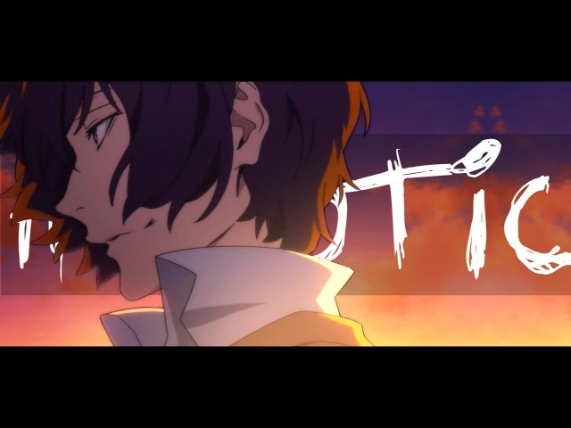 Bungou Stray Dogs 「 AMV 」 Hypnotic