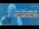 The Costumes of Westworld Part I