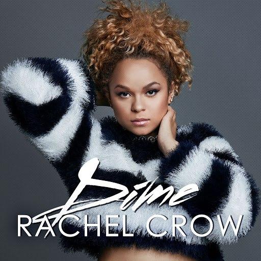 Rachel Crow альбом Dime
