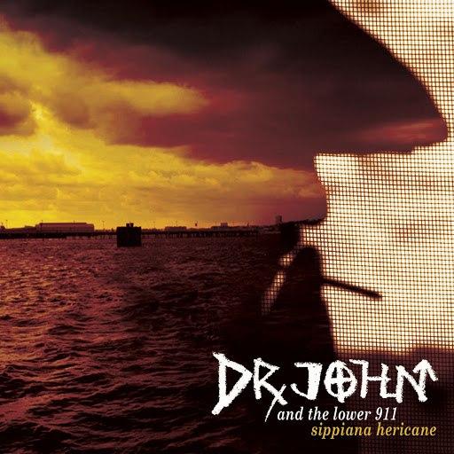Dr. John альбом Sippiana Hericane