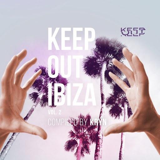 Kryn альбом Keep Out Ibiza, Vol. 2