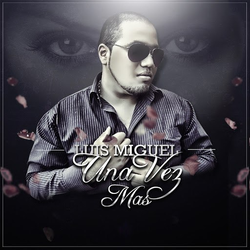 Luis Miguel альбом Una vez más