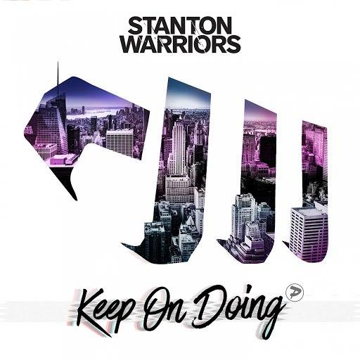 Stanton Warriors альбом Keep on Doing