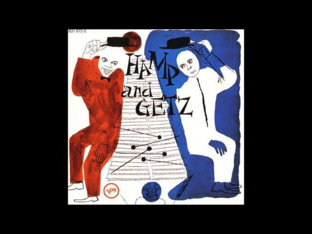 Lionel Hampton and Stan Getz - Hamp Getz ( Full Album )