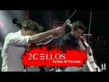 2CELLOS - Smooth Criminal Live at Arena di Verona