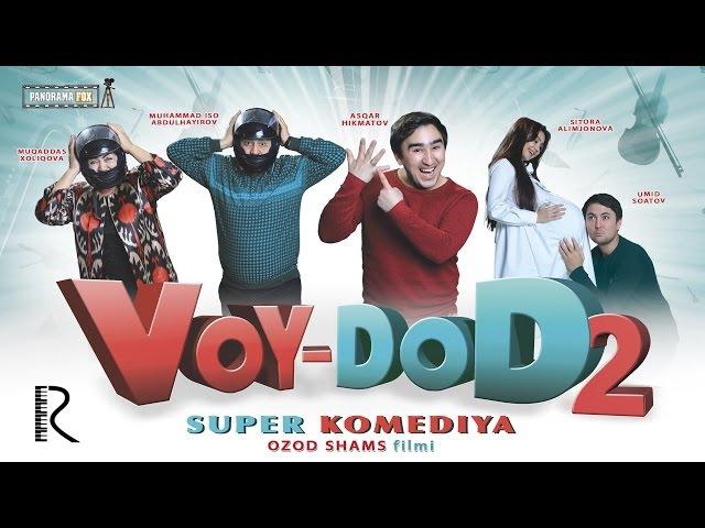 Voy-dod 2 (o'zbek film) | Вой-дод 2 (узбекфильм)