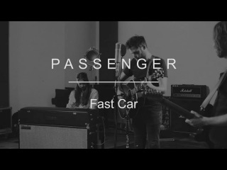 Passenger | Fast Car (Tracy Chapman cover)