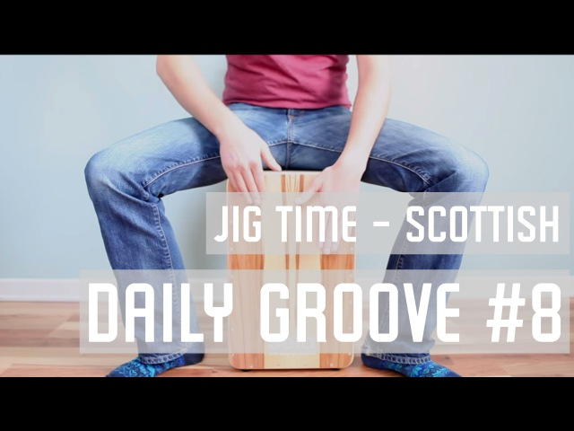 Cajon Beat 8 - Jig Time (Scottish or Irish)