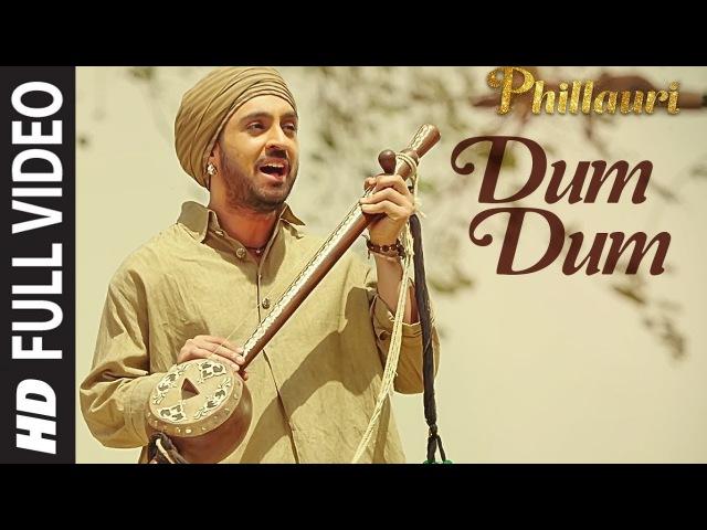 Phillauri DUM DUM Full Video | Anushka, Diljit, Suraj, Anshai, Shashwat | Romy Vivek | T-Series