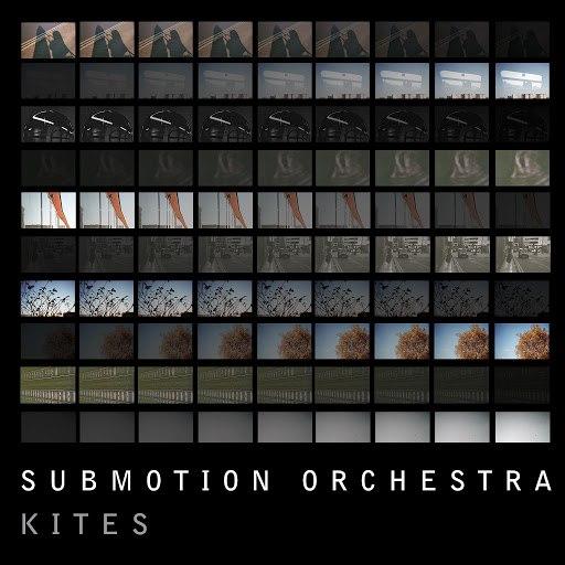 Submotion Orchestra альбом Kites