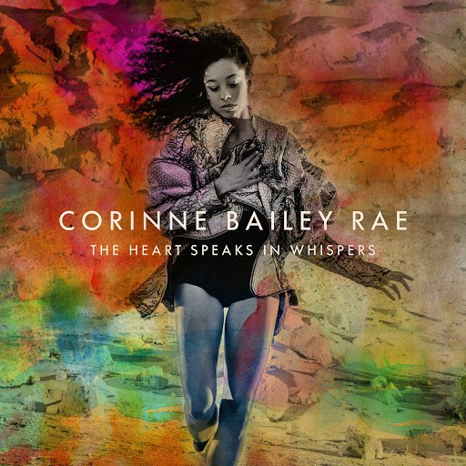 Corinne Bailey Rae альбом The Heart Speaks In Whispers