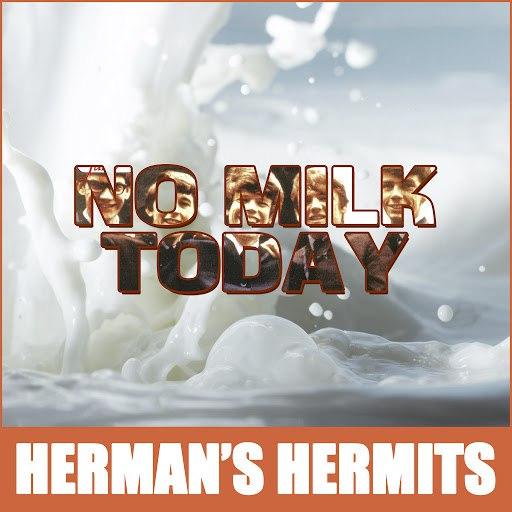 Herman's Hermits альбом No Milk Today