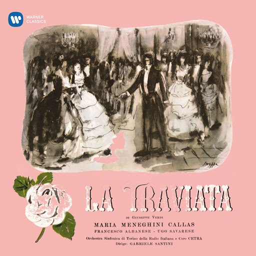 Giuseppe Verdi альбом Verdi: La traviata (1953 - Santini) - Callas Remastered