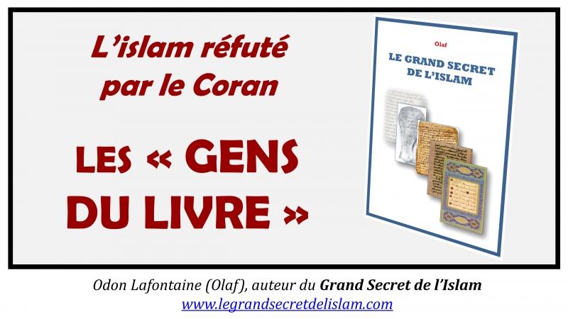 L'islam réfuté par le Coran le cas des gens du Livre exposé par Olaf Odon Lafontaine