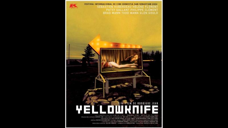 Yellowknife (2002) Канада