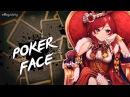 Nightcore - Poker Face   Lyrics