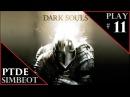 Dark Souls: Prepare to Die Edition Прохождение за Нищего - Первое ПВП с Солером и разгром босса 11