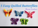 5 Easy Quilled Butterflies  Quilling Butterfly DIY Butterfly