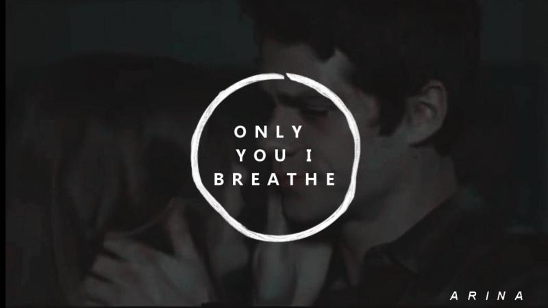 Стайлз и Лидия | Я дышу только тобой