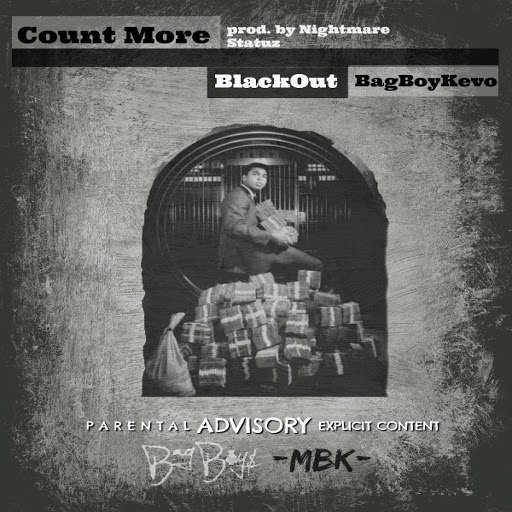 Blackout альбом Count More (feat. BagBoyKevo)